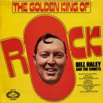 Bill Haley - The Golden King Of Rock - (VGC)