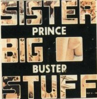 "Prince Buster-Sister Big Stuff (Secondhand First Release) [12"" LP 1976]"