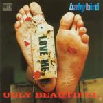 Baby Bird - Ugly Beautiful - NEW CD