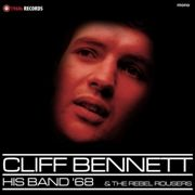 Cliff Bennett His Band & The Rebel Rousers RSD 2019