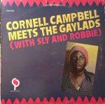 Cornell Campbell, Gaylads, The, Sly Dunbar, Robbie Shakespeare ‎– Cornell Campbell meets The Gaylads with Sly & Robbie - Good Sleeve/VGC Vinyl LP