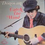 Donovan - Catch The Wind - (disc VGC, sleeve Damaged)
