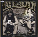 The Basement - Illicit Hugs And Playground Thugs - NEW CD