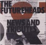 The Futureheads - News And Tributes - NEW CD