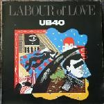 UB40 - Labour Of Love - (VGC+ Vinyl, Acceptable Sleeve) LP